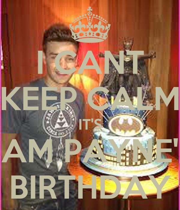 Swell I Cant Keep Calm Its Liam Paynes Birthday Poster Naya Keep Funny Birthday Cards Online Hendilapandamsfinfo