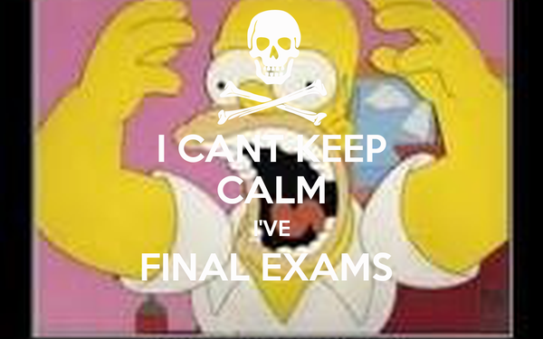 I CANT KEEP CALM I'VE FINAL EXAMS