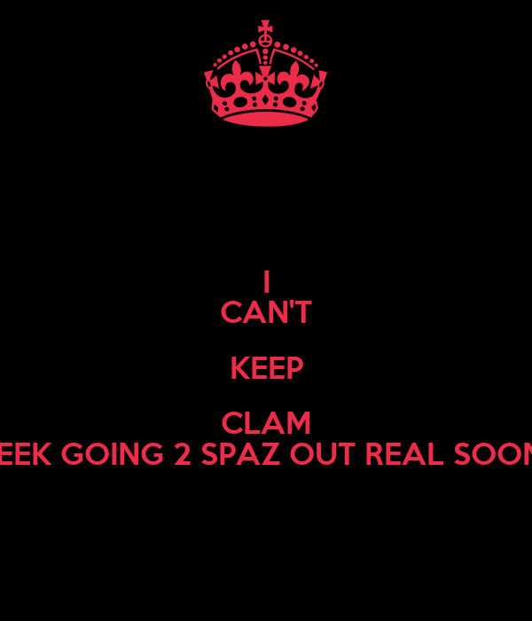 I CAN'T KEEP CLAM MEEK GOING 2 SPAZ OUT REAL SOON