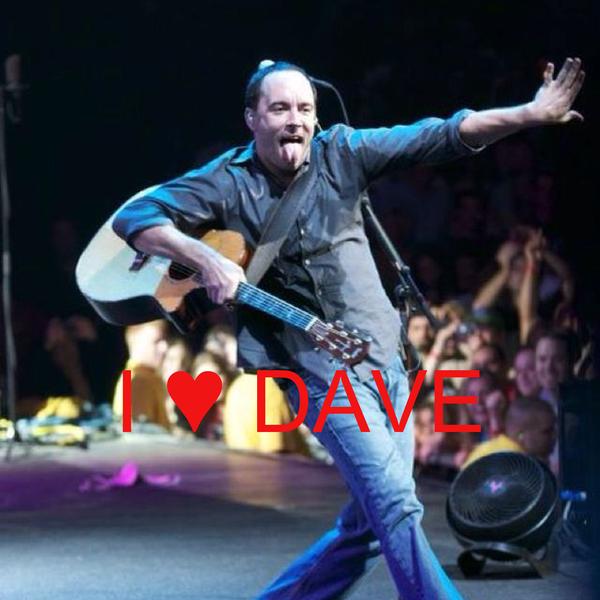 I ♥ DAVE