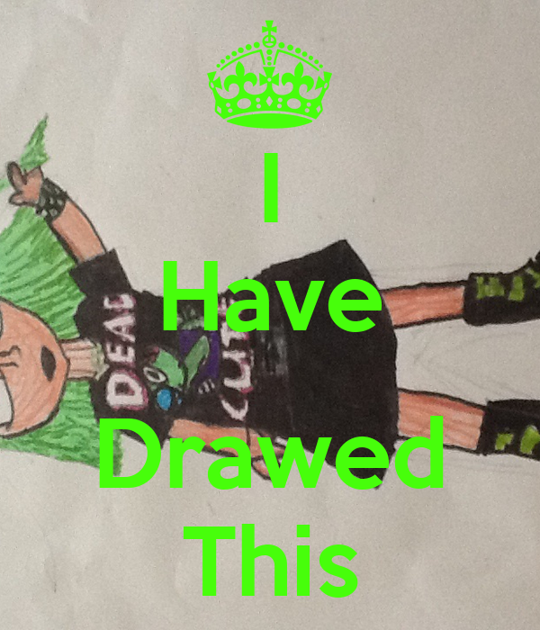 I Have  Drawed This