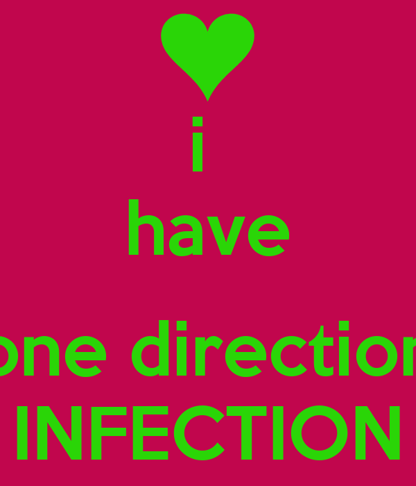 i  have  one direction INFECTION