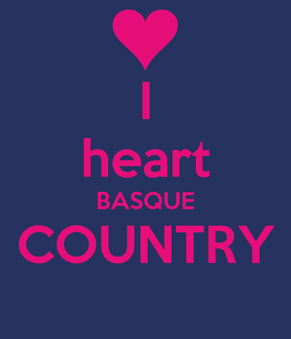 I heart BASQUE COUNTRY