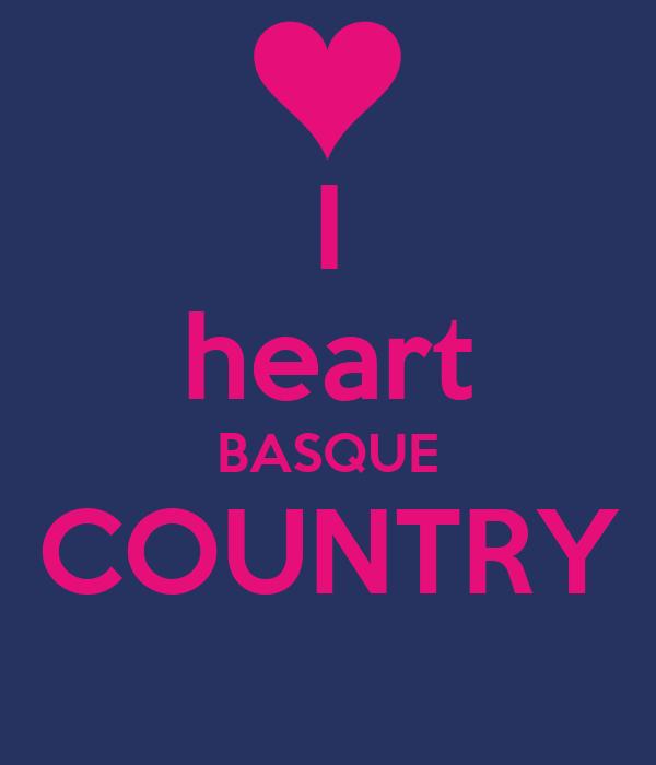 I heart BASQUE COUNTRY