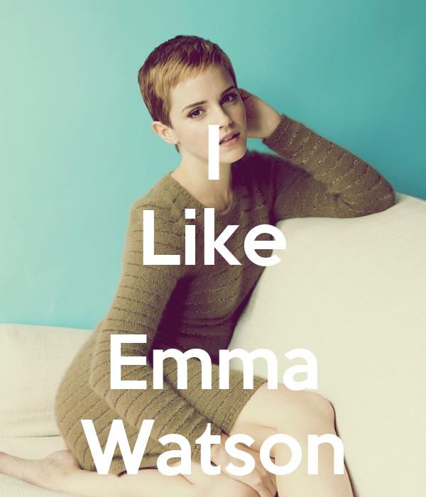I Like  Emma Watson