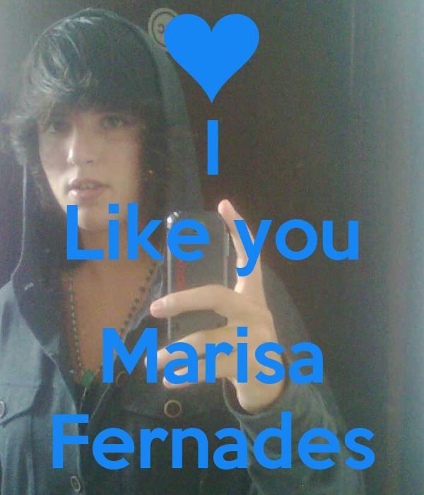I Like you  Marisa Fernades