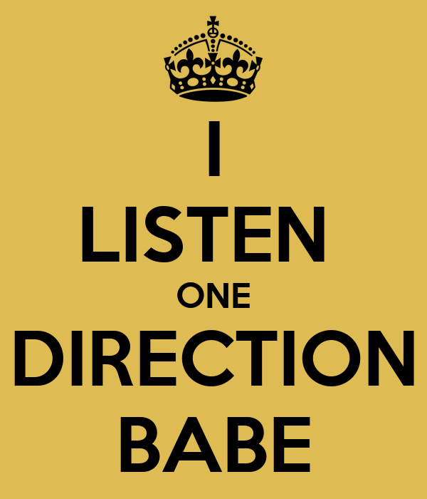 I LISTEN  ONE DIRECTION BABE