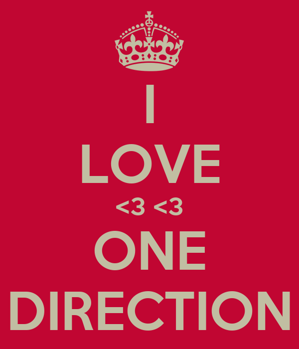I LOVE <3 <3 ONE DIRECTION