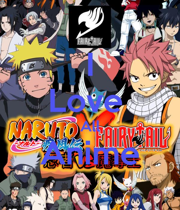 I Love  All Anime