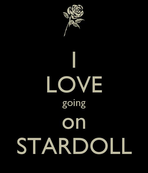 I LOVE going on STARDOLL