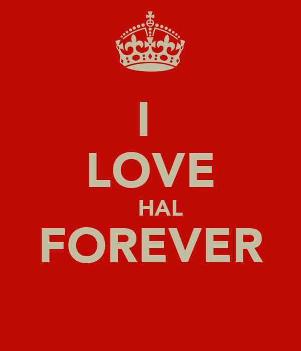 I  LOVE     HAL  FOREVER ♥♡