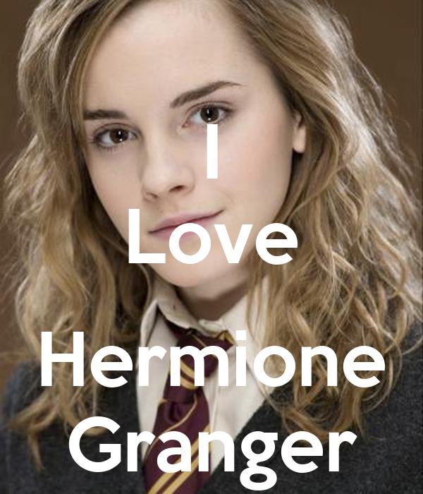 I Love  Hermione Granger
