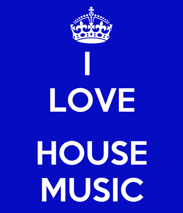 I love house music poster zacbaker keep calm o matic for Which house music