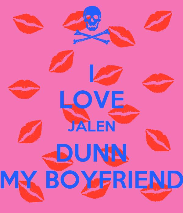 I LOVE JALEN DUNN MY BOYFRIEND