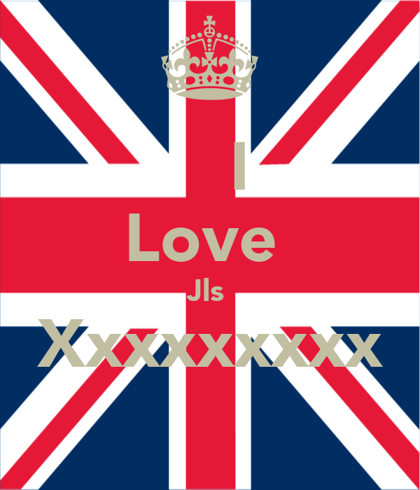 I Love  Jls  Xxxxxxxxx