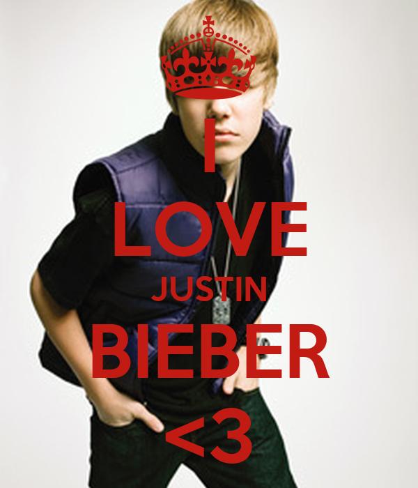 I LOVE JUSTIN BIEBER <3
