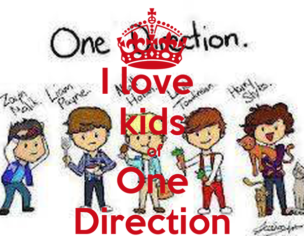I love  kids  of One Direction