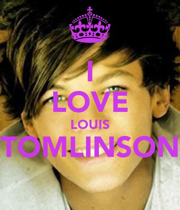 I LOVE LOUIS TOMLINSON