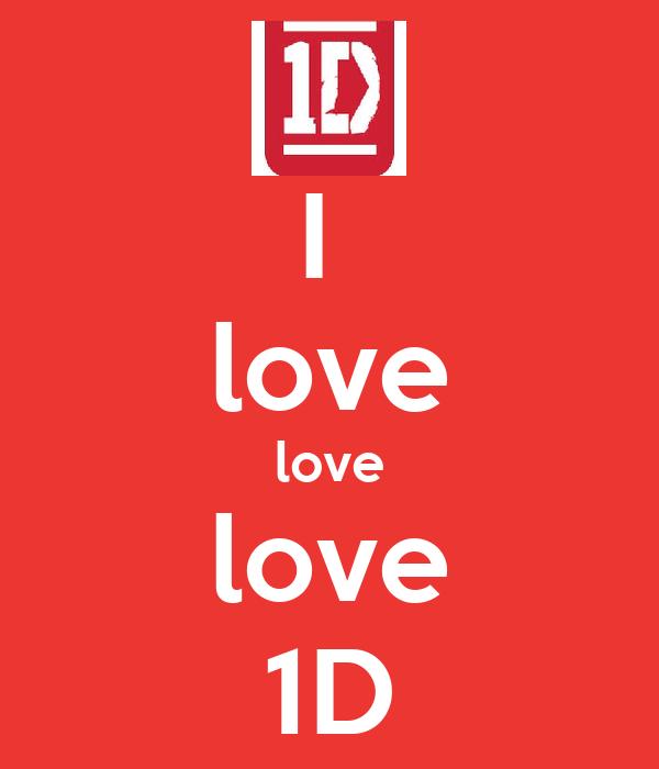 I  love love love 1D