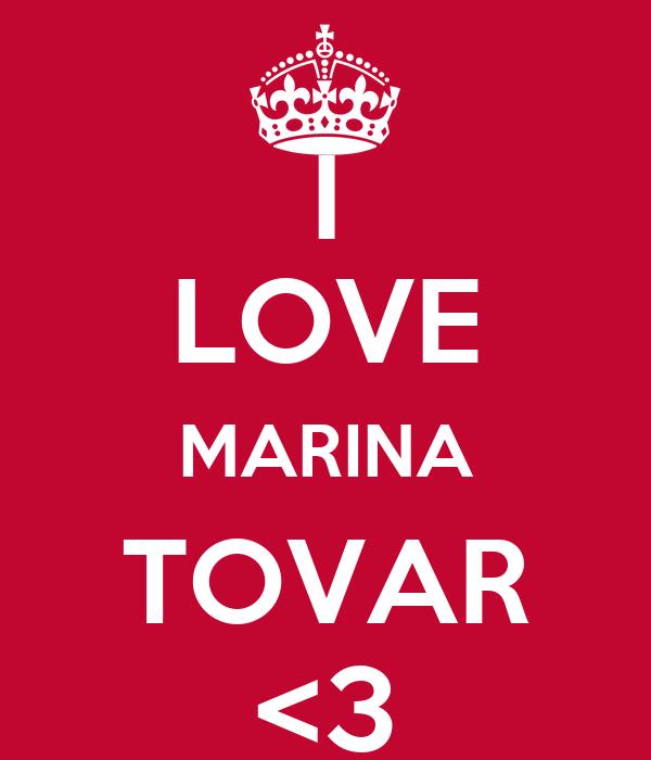 I LOVE MARINA TOVAR <3