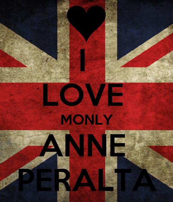 I  LOVE  MONLY ANNE  PERALTA