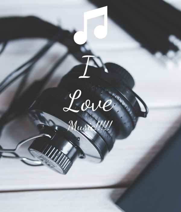 I  Love Music!!!!!