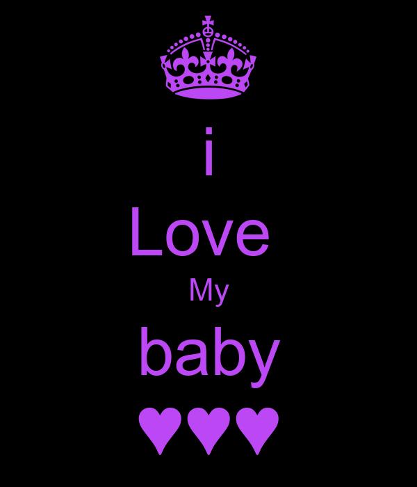 i Love  My baby ♥♥♥