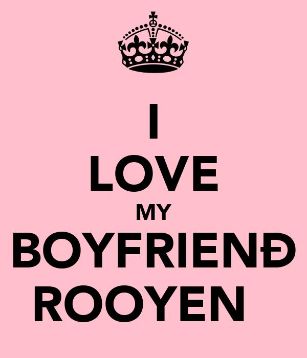 I LOVE MY BOYFRIENÐ ROOYEN♡♥