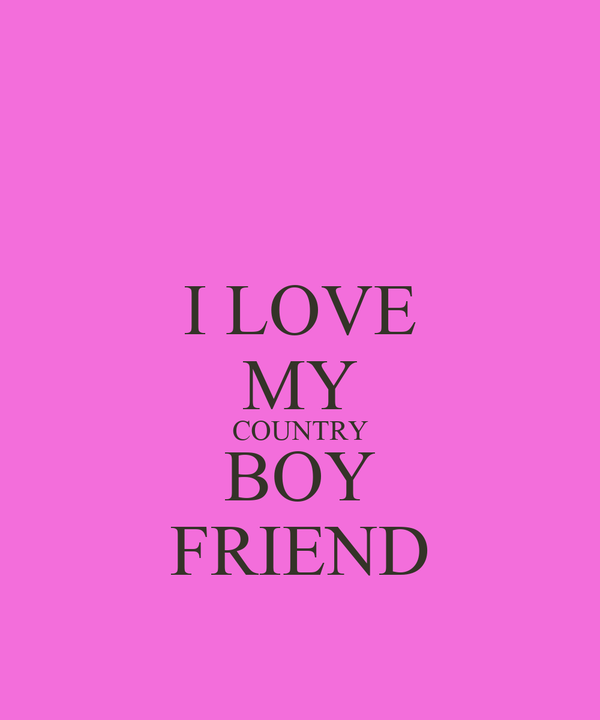 I Love My Country Boy Friend Poster Madison Keep Calm O Matic
