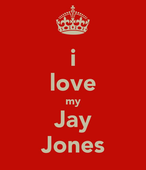 i love my Jay Jones