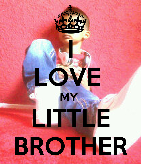 I Love My Little Brother Poster Mn Keep Calm O Matic