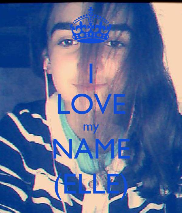 I LOVE my NAME (ELLE)