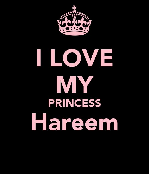 I LOVE MY PRINCESS Hareem