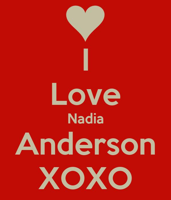 I Love Nadia Anderson XOXO