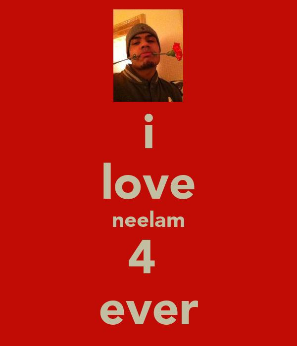 i love neelam 4  ever