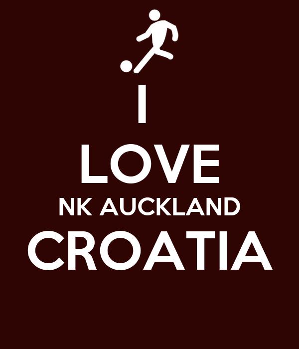 I  LOVE NK AUCKLAND CROATIA