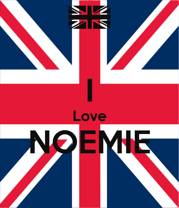 I Love NOEMIE