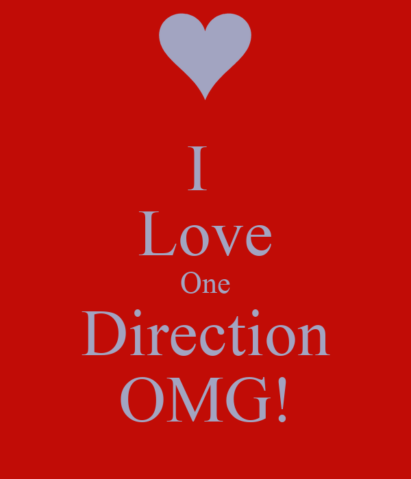 I  Love One Direction OMG!