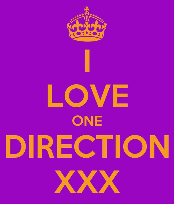 I LOVE ONE DIRECTION XXX