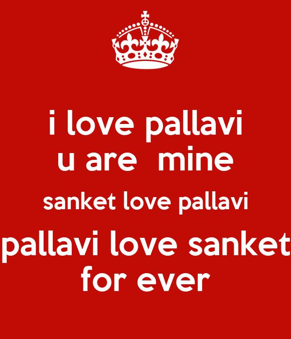 i love pallavi u are  mine sanket love pallavi pallavi love sanket for ever