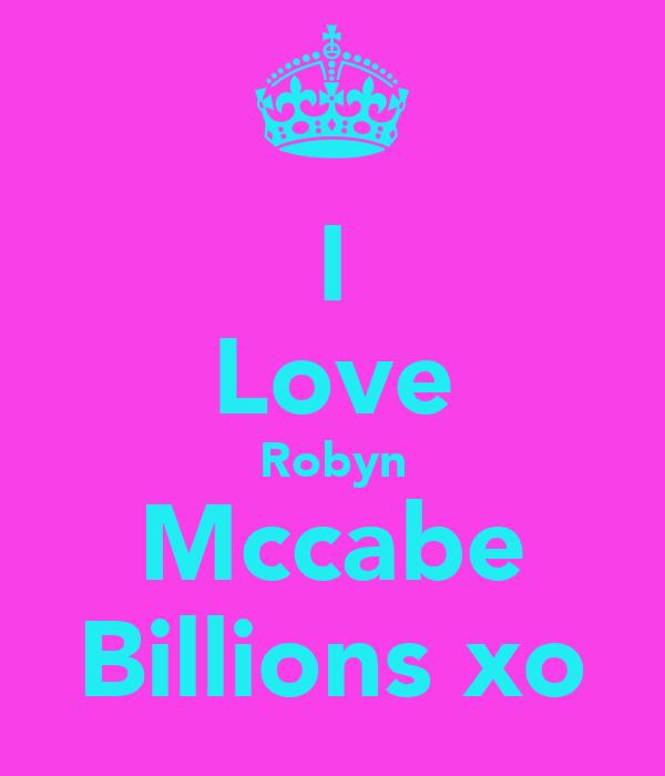 I Love Robyn Mccabe Billions xo