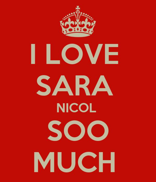 I LOVE  SARA  NICOL  SOO MUCH