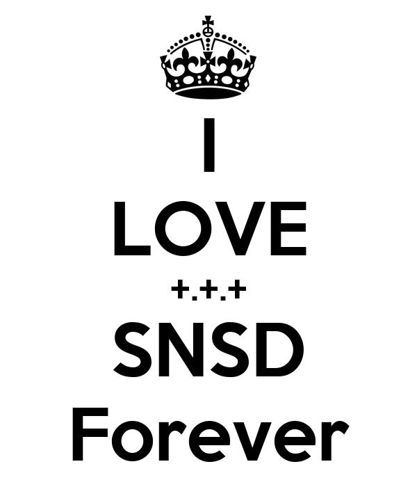 I LOVE +.+.+ SNSD Forever