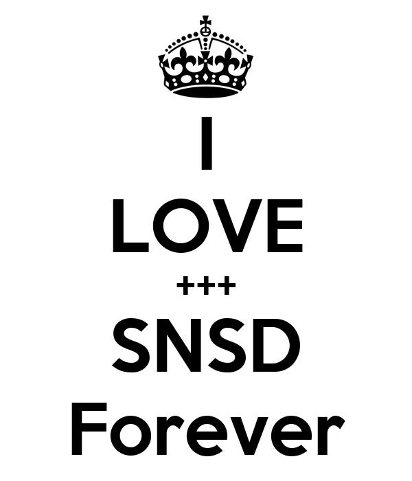 I LOVE +++ SNSD Forever