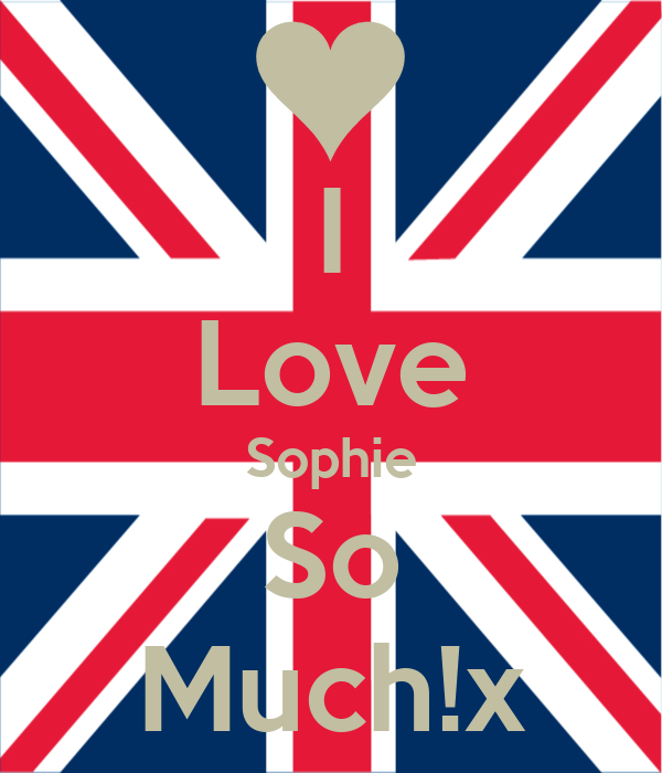 I Love Sophie So Much!x