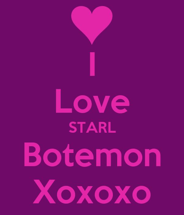 I Love STARL Botemon Xoxoxo
