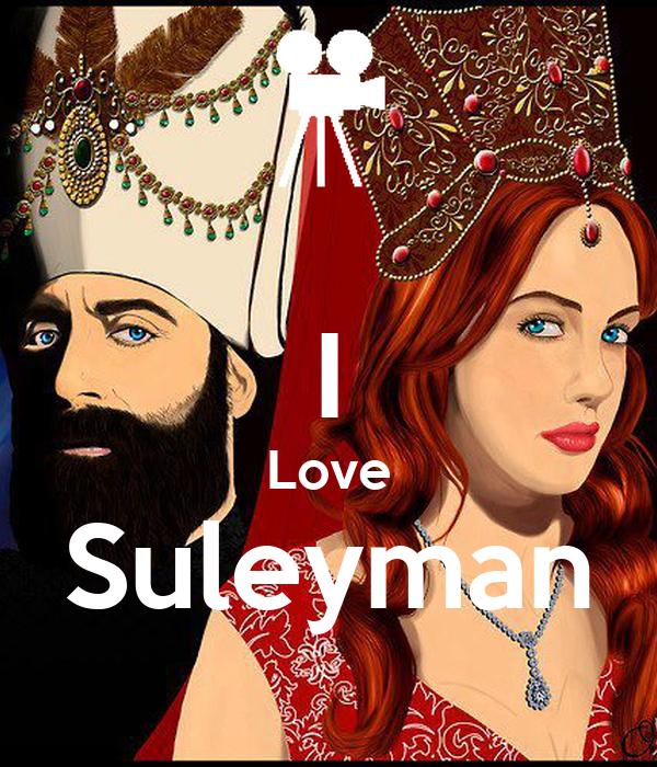 I Love Suleyman