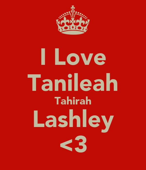 I Love Tanileah Tahirah Lashley <3