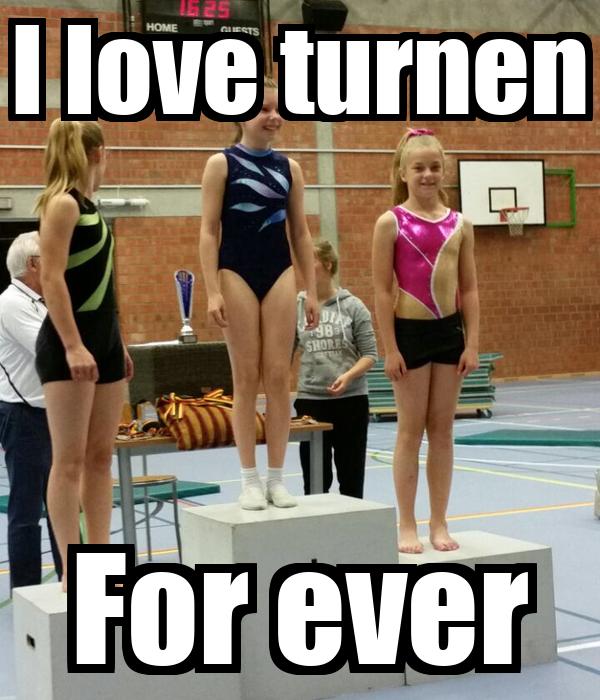 I love turnen For ever