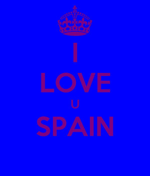 I LOVE U SPAIN